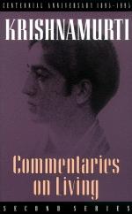Commentaries on Living - Krishnamurti - Beyond Motivation