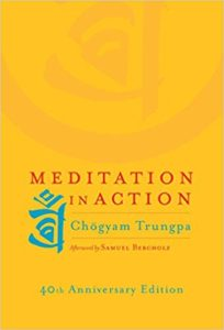 Meditation in Action - Chogyam Trungpa - Beyond Motivation