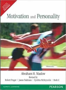 Motivation and Personality - Abrahm Maslow - Beyond Motivation