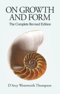 On Growth and Form - D'Arcy Wentworth Thompson - Beyond Motivation