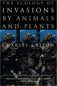 The Ecology of Invasions by Animals and Plants - Charles S. Elton - Beyond Motivation