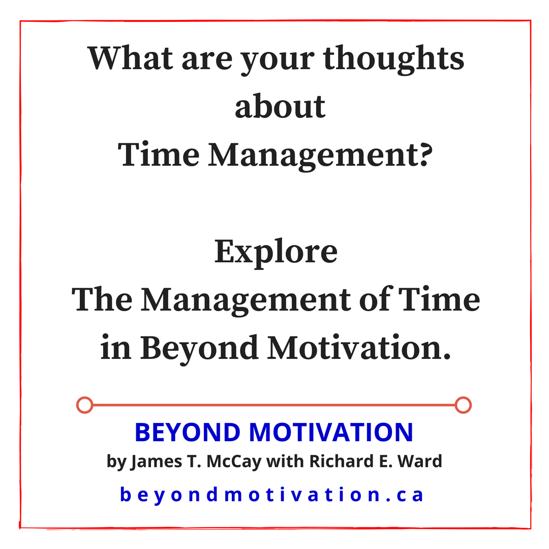 What are your thoughts about time management