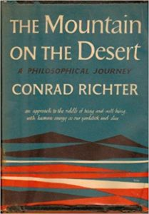 The Mountain on the Desert - Conrad Richter - Beyond Motivation
