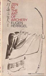 Zen in the Art of Archery - ack –  Eugen Herrigel  - Beyond Motivation